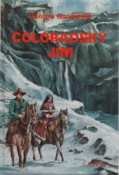 George Goodchild - Coloradský Jim