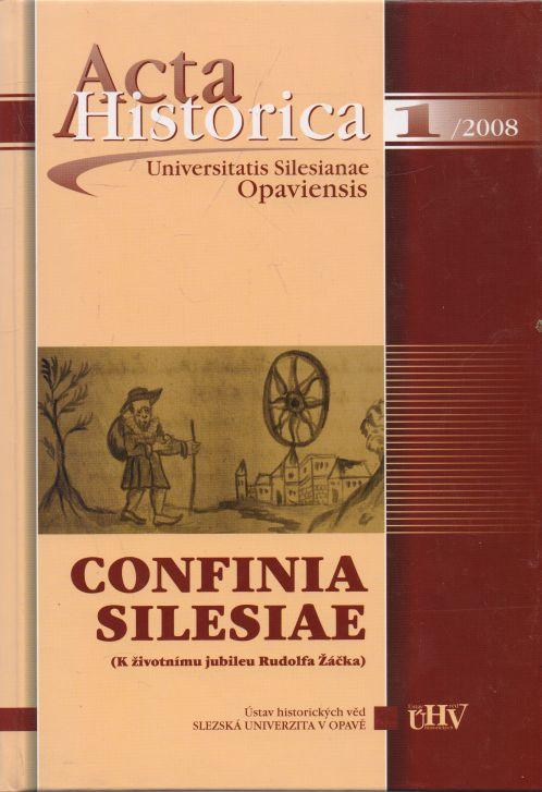 Jiří Knapík a kol. - Acta Historica. Universitatis Silesianae Opaviensis 1/2008