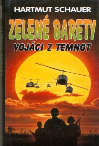 Hartmut Schauer - Zelené barety - vojáci z temnot