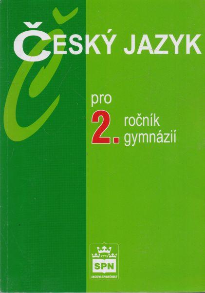 Jiří Kostečka - Český jazyk pro 2.ročník gymnázií
