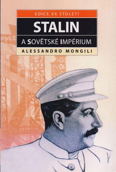 Alessandro Mongili - Stalin a sovětské impérium