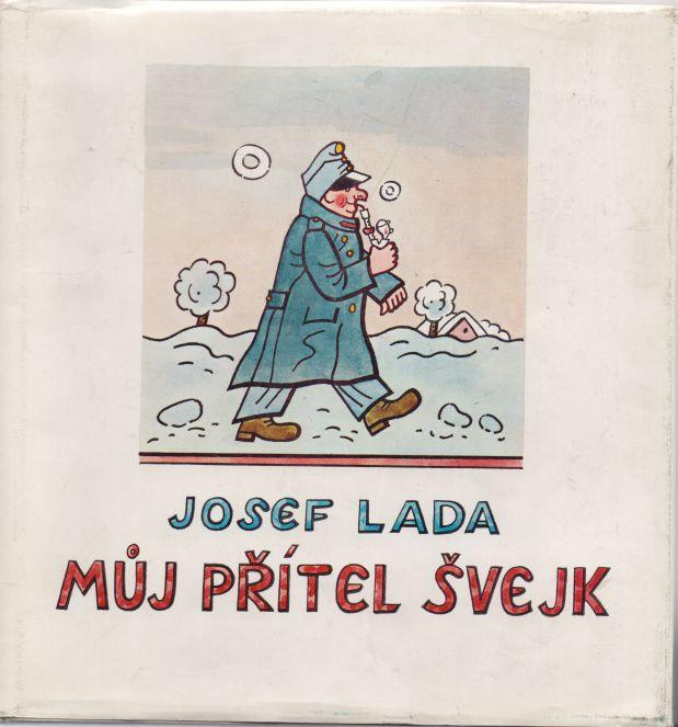 Josef Lada - Můj přítel Švejk