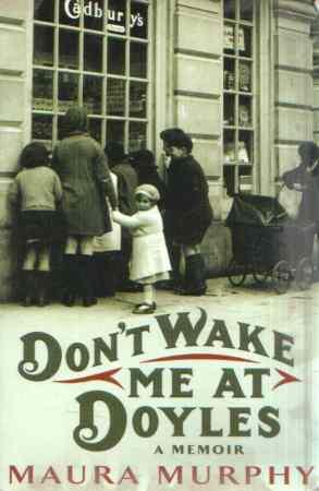 Maura Murphy - Don´t wake me at Doyles