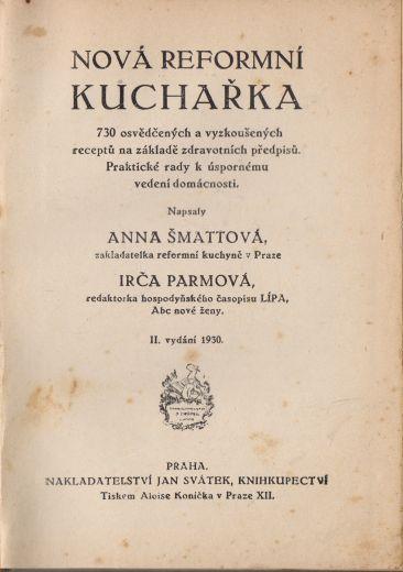 Anna Šmattová, Irča Parmová - Nová reformní kuchařka