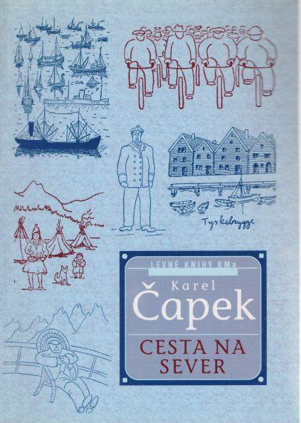 Karel Čapek - Cesta na sever