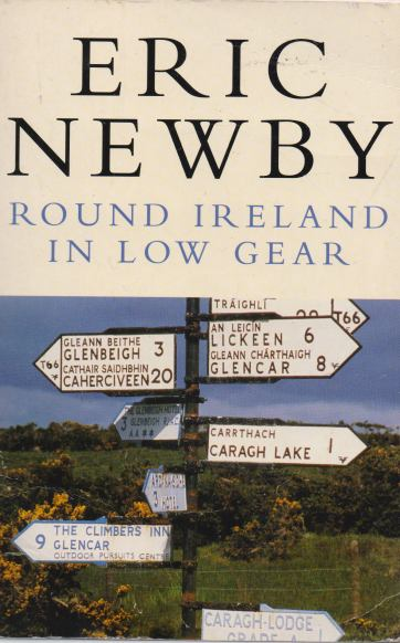 Eric Newby - Round Ireland in low Gear