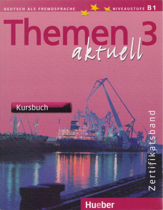 Michaela Perlmann-Balme - Themen aktuell 3 Kursbuch, Arbeitsbuch