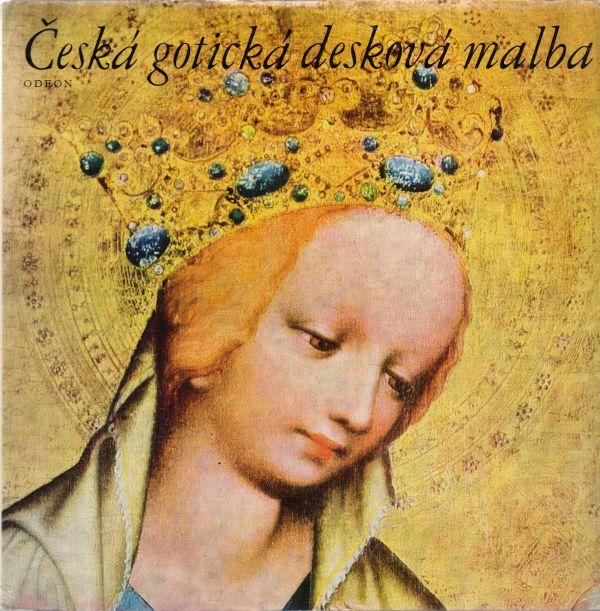 Jaroslav Pešina - Česká gotická desková malba