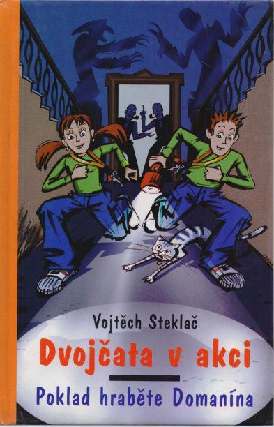 Vojtěch Steklač - Dvojčata v akci. Poklad hraběte Domanína.