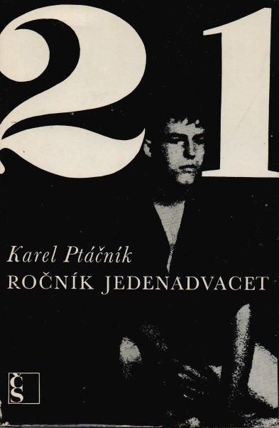 Karel Ptáčník - Ročník jedenadvacet