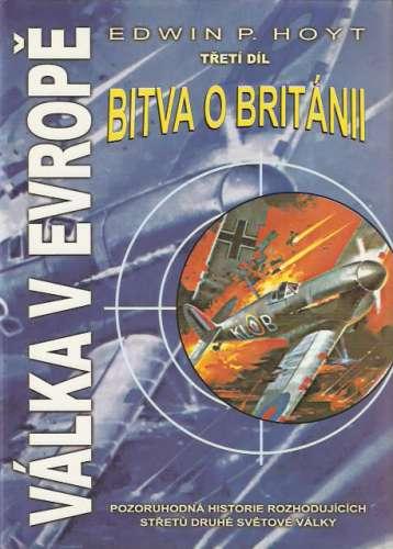 Edwin P. Hoyt - Válka v Evropě III - Bitva o Británii