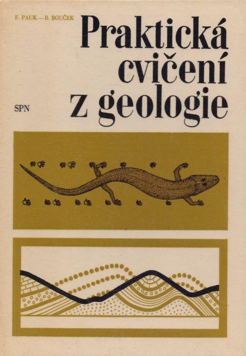 F. Pauk, B. Bouček - Praktická cvičení z geologie