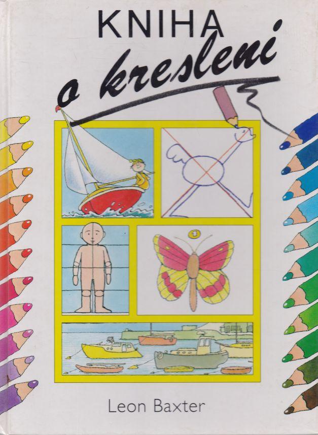 Leon Baxter - Kniha o kreslení
