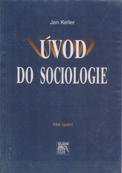 Jan Keller - Úvod do sociologie
