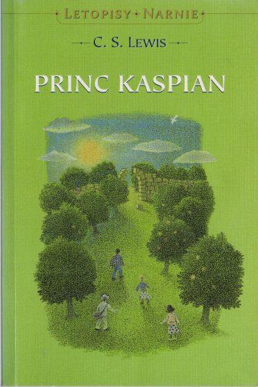 C.S. Lewis - Letopisy Narnie. Princ Kaspian.