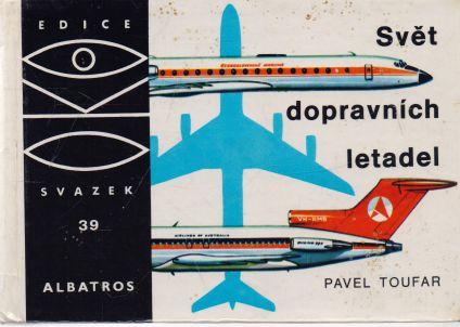 Pavel Toufar - OKO. Svět dopravních letadel.