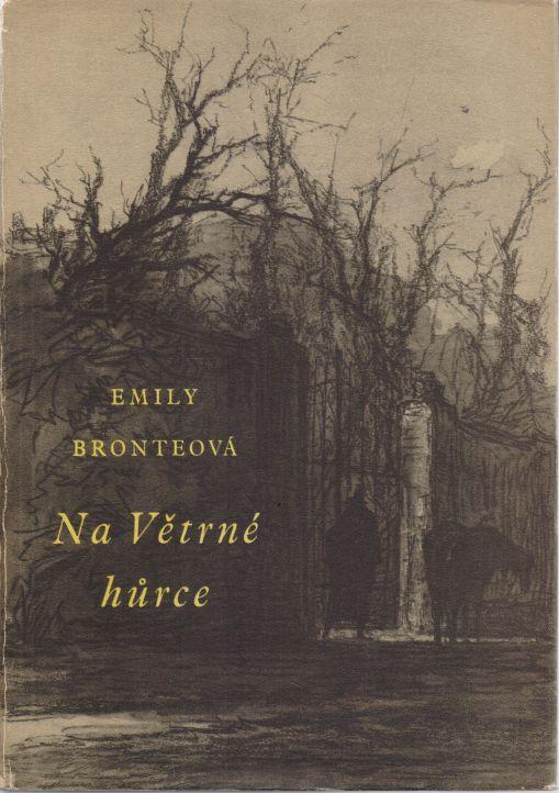 Charlotte Bronteová - Na Větrné hůrce
