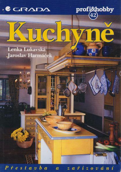 Lenka Lukavská, Jaroslav Harmáček - Kuchyně