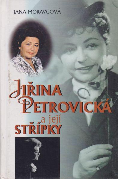 Jana Moravcová - Jiřina Petrovická a její střípky