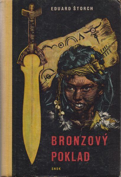 Eduard Štorch - Bronzový poklad