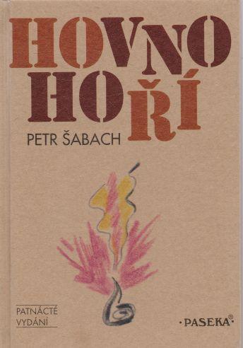 Petr Šabach - Hovno hoří