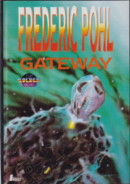 Frederic Pohl - Gateway