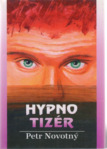 Petr Novotný - Hypnotizér