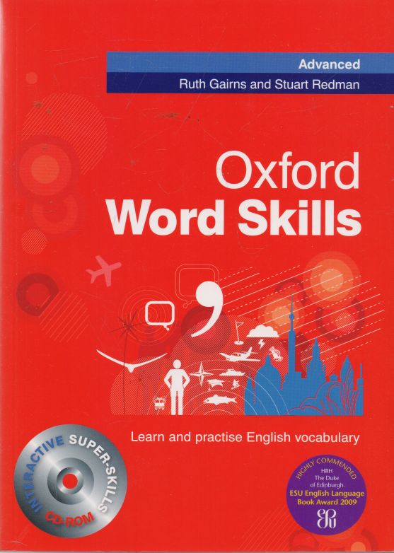 Ruth Gairns, Sutart Redman - Oxford Word Skills. Advanced.