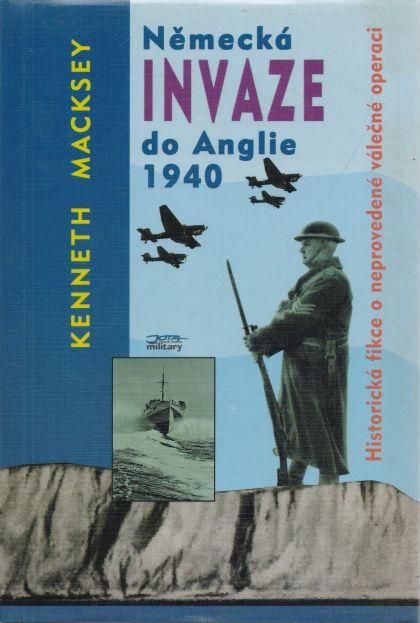 Kenneth Macksey - Německá invaze do Anglie 1940