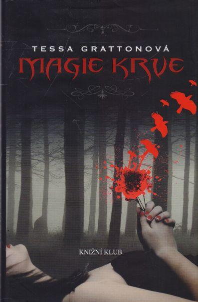 Tessa Grattonová - Magie krve