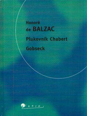 Honoré de Balzac - Plukovník Chabert Gobseck