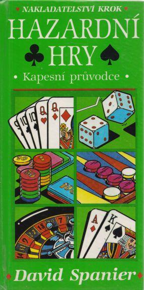 David Spanier - Hazardní hry - kapesní průvodce