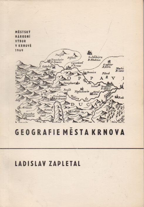 Vladimír Blucha - Krnov. Geografie a historie města Krnov.