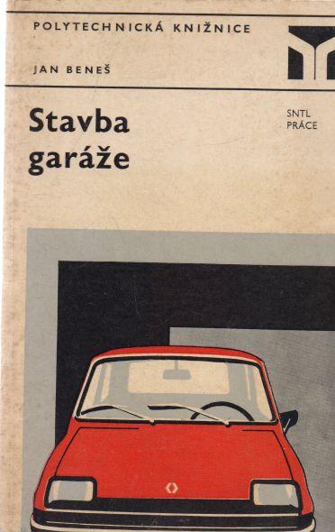 Jan Beneš - Stavba garáže