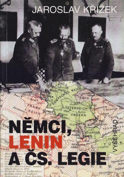 Jaroslav Křížek - Němci, Lenin a čs. legie
