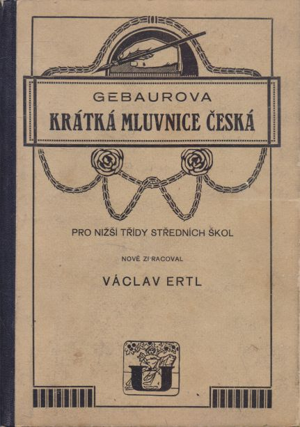 Václav Ertl - Gebaurova krátká mluvnice česká