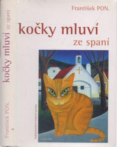 František PON. - Kočky mluví ze spaní