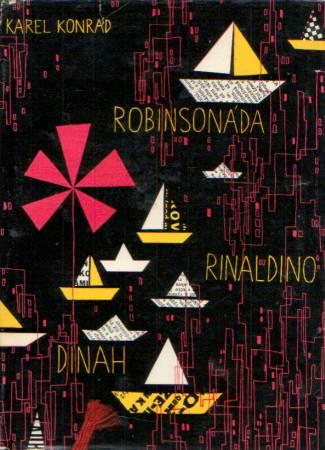 Karel Konrád - Robinsonáda Rinaldino Dinah