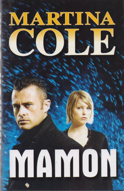 Martina Cole - Mamon