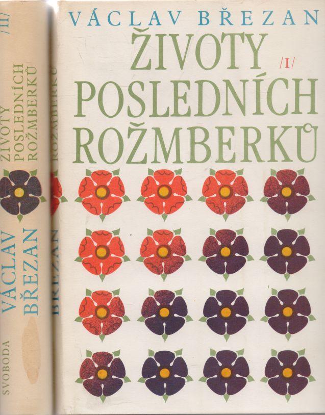 Václav Březan - Životy posledních Rožmberků