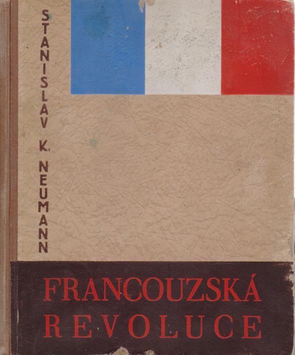 Stanislav K. Neumann - Francouzská revoluce 3.
