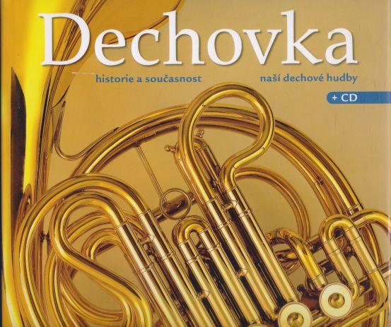 Milan Koukal - Dechovka. Historie a současnost naší dechové hudby. CD