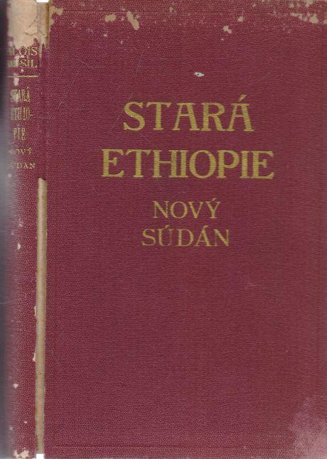 Alois Musil - Stará Ethiopie - Nový Súdán
