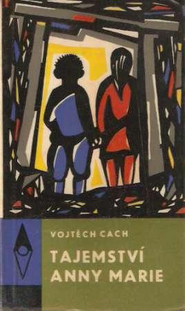 Vojtěch Cach - Tajemství Anny Marie