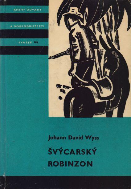 Johann David Wyss - Švýcarský Robinzon