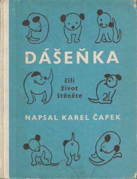 Karel Čapek - Dášeňka čili život štěněte
