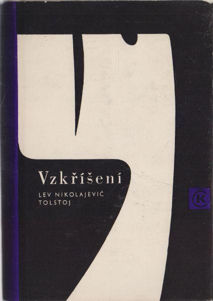Lev Nikolajevič Tolstoj - Vzkříšení