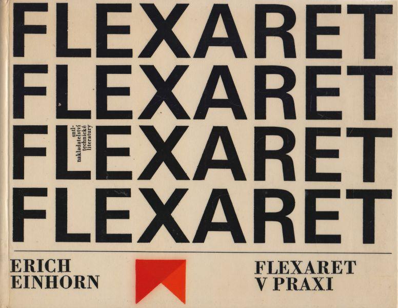 Erich Einhorn - Flexaret v praxi