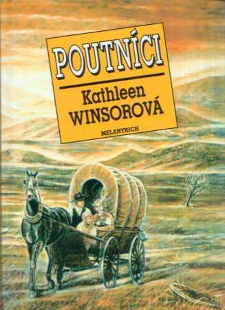 Kathleen Winsorová - Poutníci