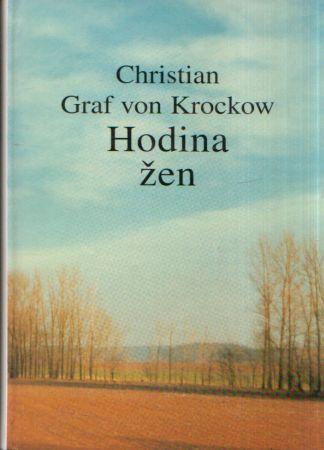 Christian Graf von Krockow - Hodina žen